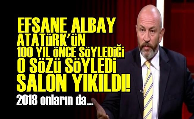 EFSANE ALBAY'IN O SÖZLERİ SALONU ADETA YIKTI!