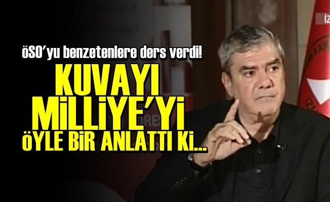 ÖZDİL KUVAYI MİLLİYE'Yİ ÖYLE BİR ANLATTI Kİ...