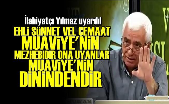 'EHLİ SÜNNET VEL CEMAAT MUAVİYE'NİN MEZHEBİDİR'