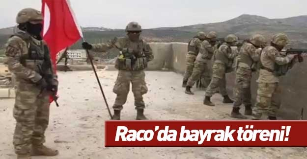 Raco'ya Türk bayrağı dikildi