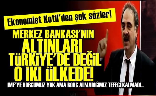 ŞOK! MERKEZ BANKASI'NIN ALTINLARI TÜRKİYE'DE DEĞİL