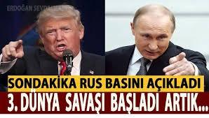 SONDAKİKA RUS BASINI AÇIKLADI 3.DÜNYA SAVAŞI BAŞLADI PAYLAŞMAYAN KALMASIN